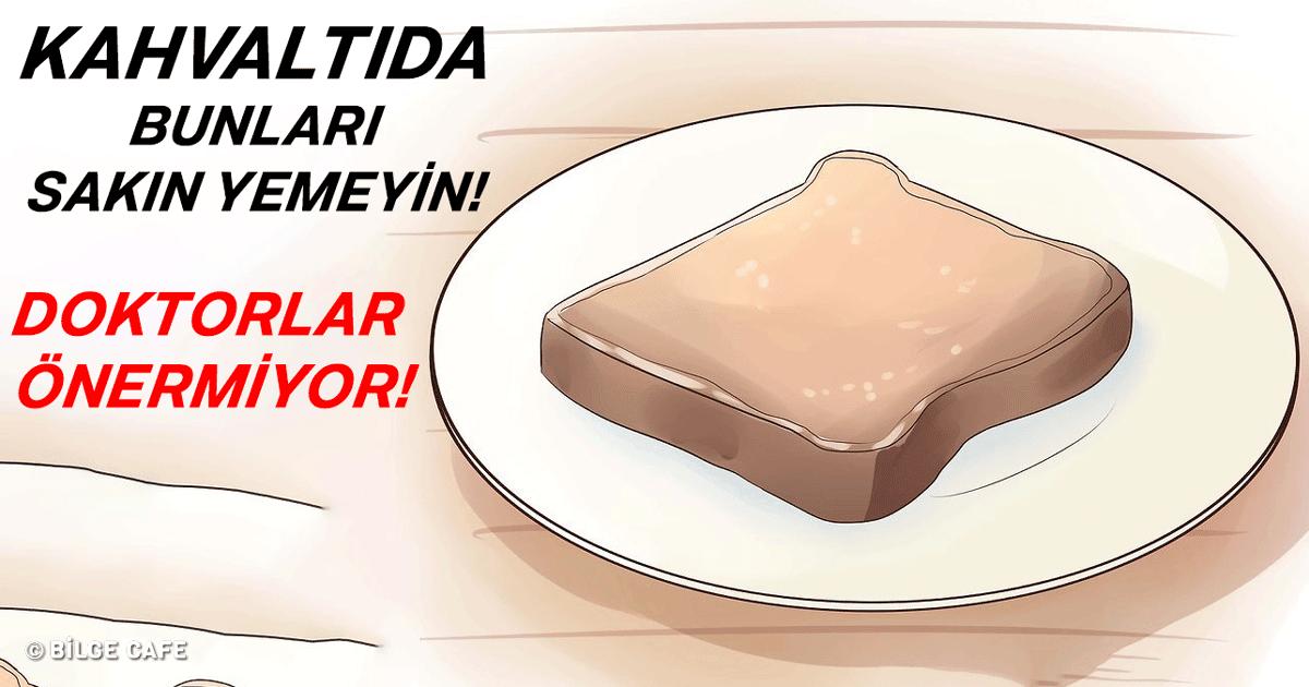 kahvaltida yemeyin