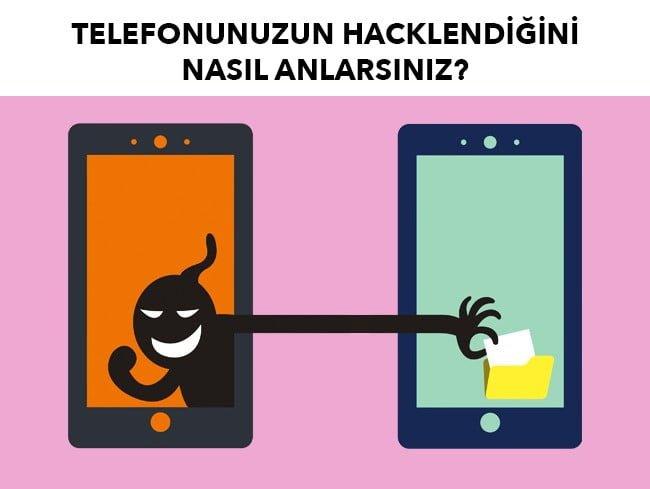 telefonunuzun hacklendiğini nasıl fark edersiniz