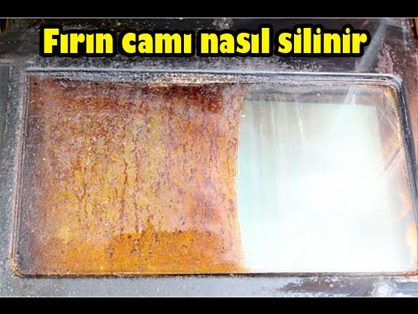 fırın camı nasıl silinir