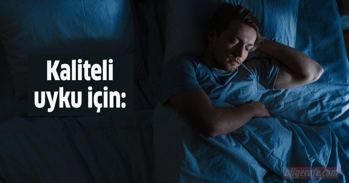 kaliteli uyku icin 5 onemli tavsiye
